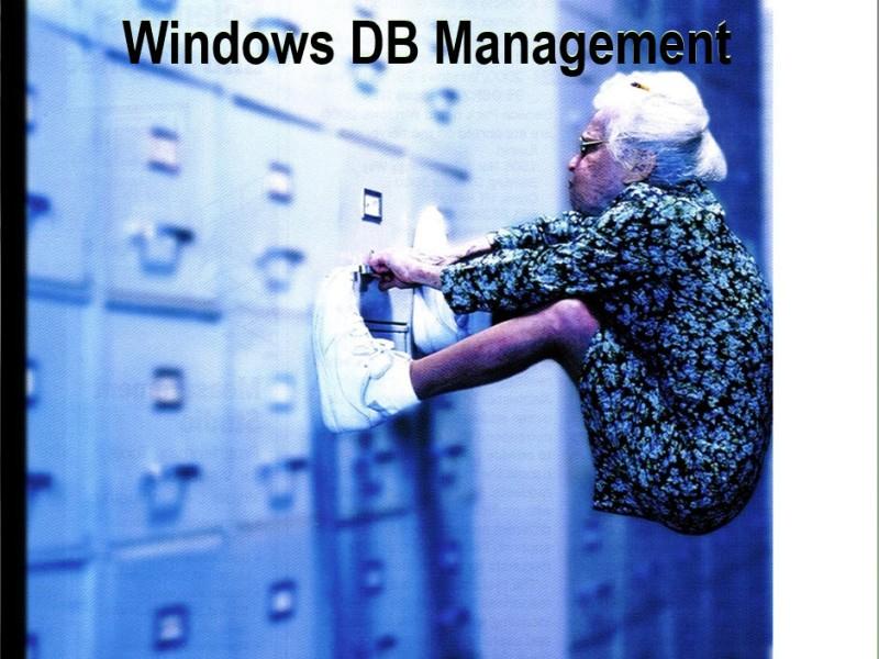 Windows DB Management